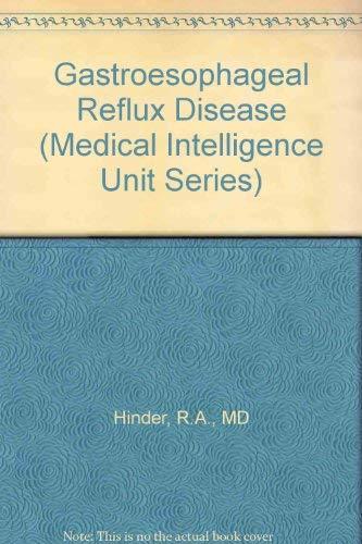 Gastroesophageal Reflux Disease (Medical Intelligence Unit): n/a