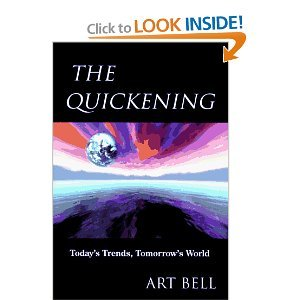 9781879706712: The Quickening: Today's Trends, Tomorrow's World