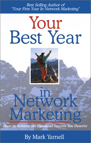 9781879706941: Your Best Year in Network Marketing