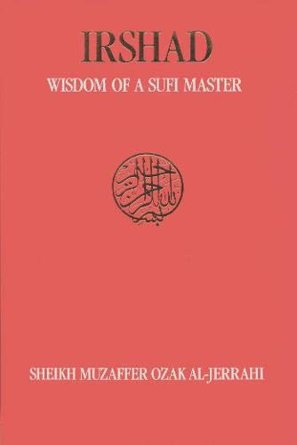 9781879708006: Irshad: Wisdom of a Sufi Master (Ashki Book)