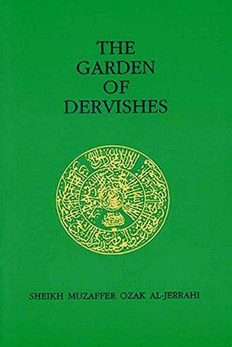 The Garden of Dervishes: Al-Jerrahi, Muzaffer Ozak/
