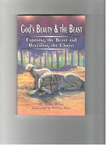 9781879718104: God's Beauty & the Beast - Exposing the Beast and Revealing the Christ