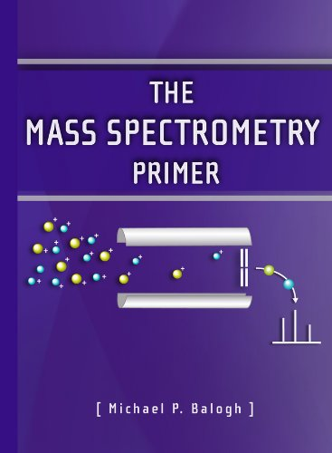 9781879732049: The Mass Spectrometry Primer (Waters Series)