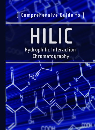 9781879732087: Comprehensive Guide to HILIC: Hydrophilic Interaction Chromatography (Waters Series)