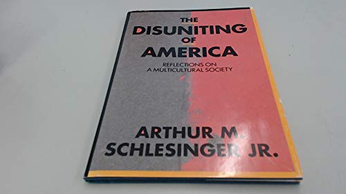 9781879736009: The Disuniting of America: Reflections on a Multicultural Society