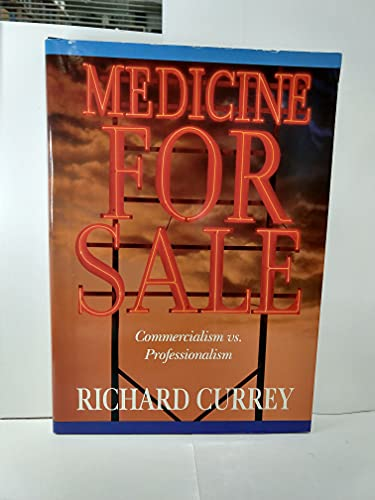 9781879736047: Medicine For Sale: Commercialism vs. Professionalism (The Grand Rounds Press Series)