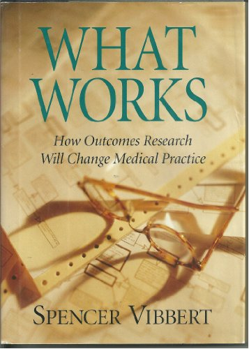 What works (The Grand Rounds Press): Vibbert, Spencer