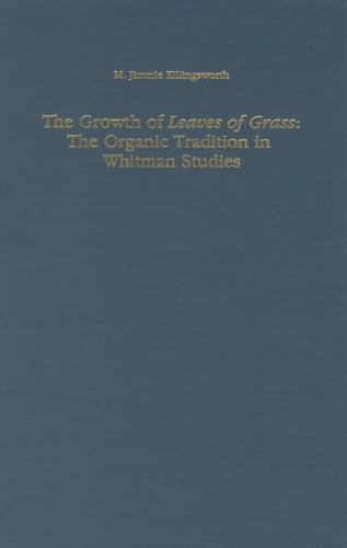 The Growth of Leaves of Grass: The: Killingsworth, M. Jimmie