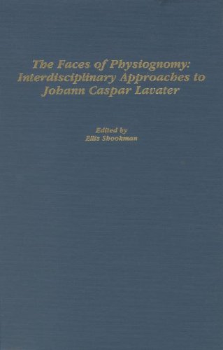 9781879751514: The Faces of Physiognomy: Interdisciplinary Approaches to Johann Caspar Lavater
