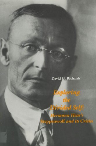 9781879751774: Exploring the Divided Self: Hermann Hesse's Steppenwolf and Its Critics