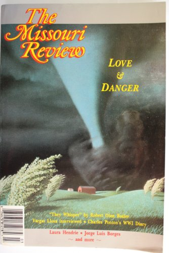 The Missouri Review, Love & Danger, Volume: Butler, Robert Olen;