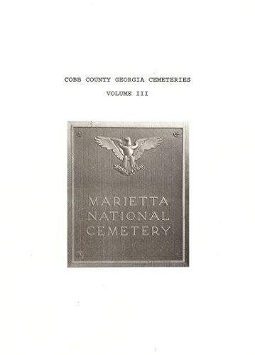 9781879768017: Cobb County Georgia Cemeteries Volume III