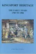 9781879782006: Kingsport Heritage: The Early Years 1700 to 1900