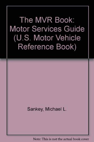 The Mvr Book Motor Services Guide 2001: The National Reference Detailing, in Practical Terms, the ...