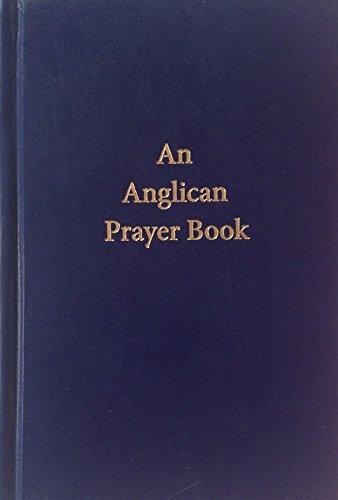 9781879793132: An Anglican Prayer Book