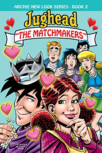 Jughead: The Matchmakers (Archie New Look Series): Morgan, Melanie