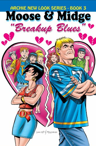 Moose & Midge: Breakup Blues (Archie New Look Series): Morgan, Melanie