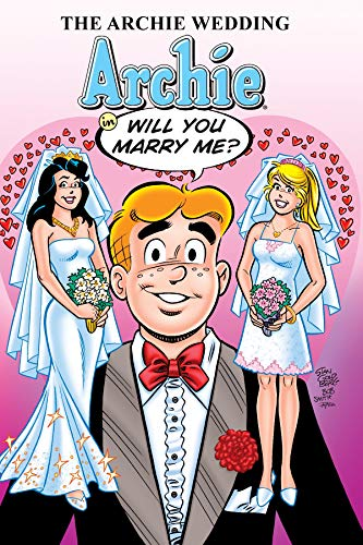 The Archie Wedding: Archie in Will You: Uslan, Michael