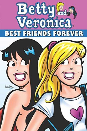 Betty & Veronica: Best Friends Forever (Archie & Friends All-Stars): Parent, Dan