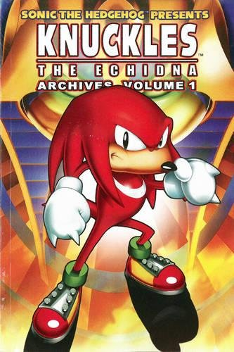 Knuckles the Echidna Archives Volume 1: Ian Flynn