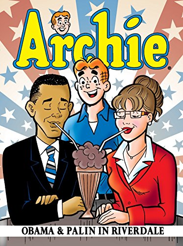 9781879794870: Archie: Obama & Palin in Riverdale (Archie & Friends All-Stars)