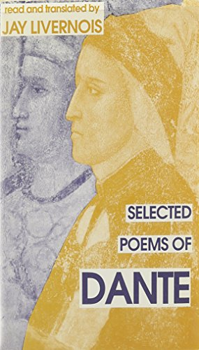 Selected Poems of Dante (2 tapes): Livernois, Jay (translated)