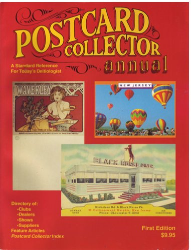 Postcard Collector Annual: Postcard Collector Editors