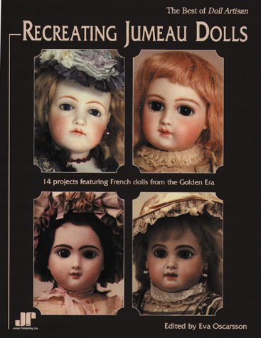 9781879825369: Recreating Jumeau Dolls