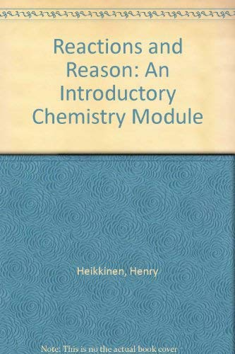9781879827004: Reactions and Reason: An Introductory Chemistry Module