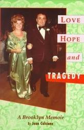 9781879834064: Love, Hope and Tragedy: A Brooklyn Memoir