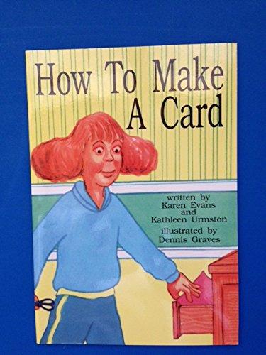 9781879835658: How to Make a Card (Kaeden Books)