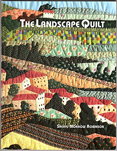 9781879844070: The Landscape Quilt