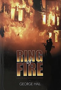 9781879848283: Ring of Fire: A Rescue One Firefighting Mystery
