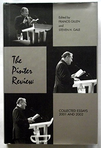 The Pinter Review: Collected Essays 2001 and: Gillen, Francis and