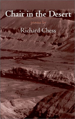 Chair in the Desert: Chess, Richard