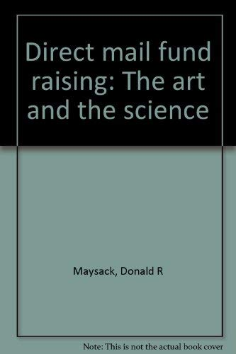 9781879885004: Direct mail fund raising: The art and the science