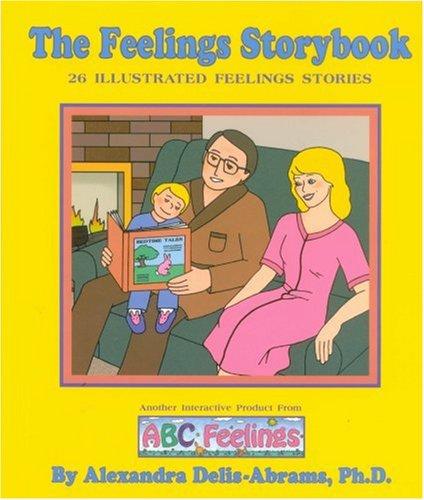 The Feelings Storybook: Delis-Abrams, Alexandra