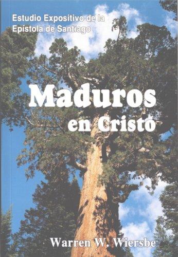 9781879892125: Maduros en Cristo (Santiago)