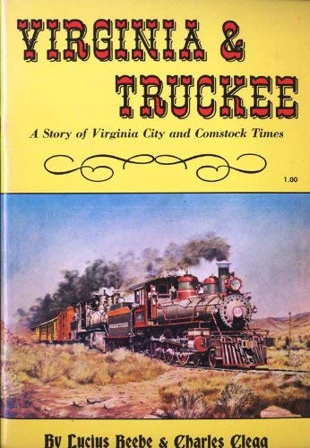9781879897007: Virginia & Truckee: A Story of Virginia City and Comstock Times
