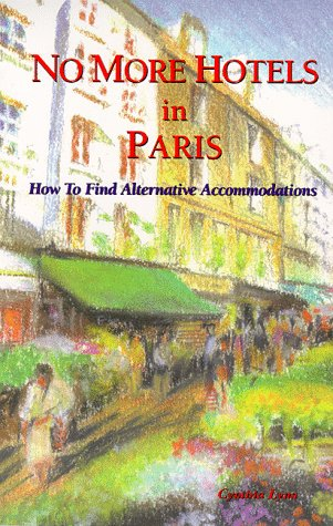 No More Hotels In Paris: How to Find Alternative Accommodations (#1): Lynn, Cynthia