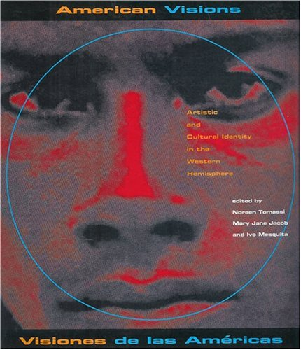 9781879903142: American Visions/Visiones De Las Americas: Artistic and Cultural Identity in the Western Hemisphere (English and Spanish Edition)