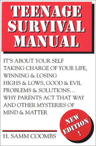 9781879904156: Teenage Survival Manual: How to Reach 20 in One Piece (And Enjoy Every Step of the Journey)