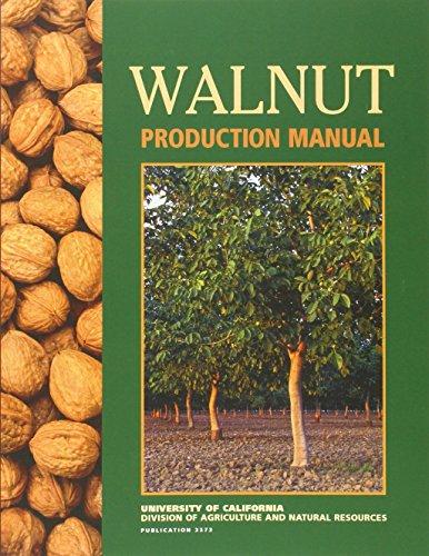 Walnut Production Manual: David D Ramos