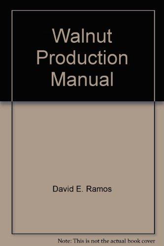 9781879906334 walnut production manual abebooks david d ramos rh abebooks com walnut production manual pdf walnut production manual pdf download