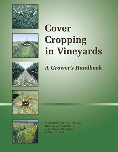 9781879906358: Cover Cropping in Vineyards: A Grower's Handbook