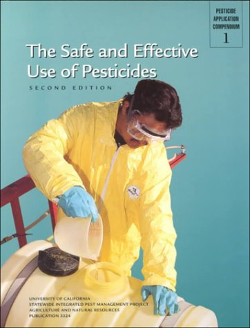 The Safe and Effective Use of Pesticides: Patrick J. O'Connor-Marer
