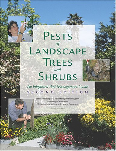 9781879906617: Pests of Landscape Trees and Shrubs: An Integrated Pest Management Guide (Agriculture and Natural Resources Publication)