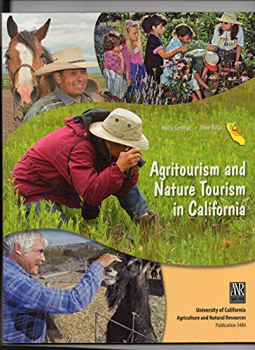 Agritourism and Nature Tourism in California: Holly George, Ellie Rilla