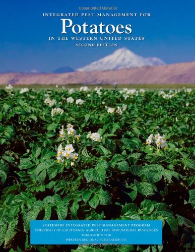 9781879906778: Integrated Pest Management for Potatoes in the Western United States, 2nd Ed. (Western Regional Publication-Agriculture and Natural Resources Publication)