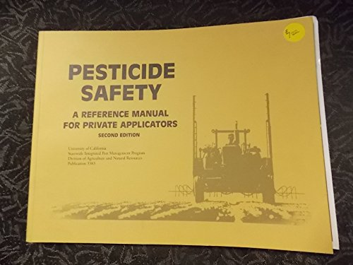 9781879906839: Pesticide Safety: A Reference Manual for Private Applicators